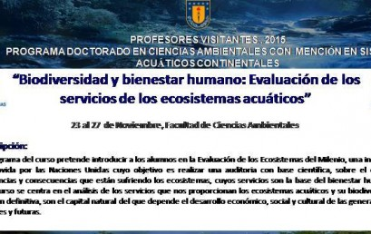 CURSO PROFESORES VISITANTES  BIODIVERSIDAD  Y BIENESTAR HUMANO : EVALUACIÓN DE LOS SERVICIOS DE LOS ECOSISTEMAS ACUÁTICOS