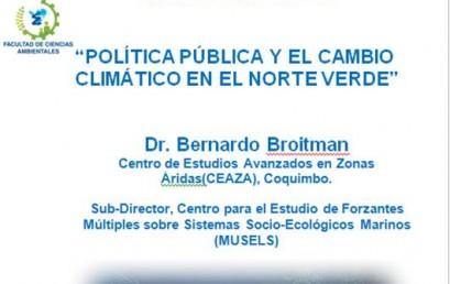 """Seminario """"Política pública y el cambio climático en el norte verde"""""""