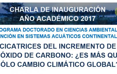 CHARLA INAUGURACIÓN AÑO ACADÉMICO 2017 DEL PROGRAMA DOCTORADO EN CIENCIAS AMBIENTALES