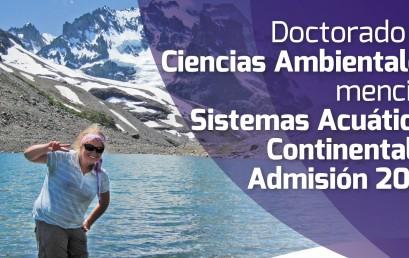 ABIERTA POSTULACIONES AL PROGRAMA DOCTORADO EN CIENCIAS AMBIENTALES